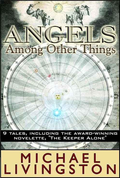 Angels Among Other Things